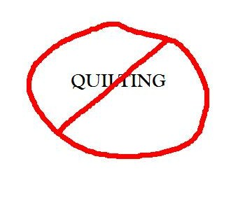 No quilting